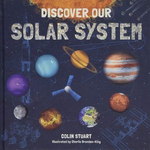 The front cover of Discover Our Solar System by Colin Stuart