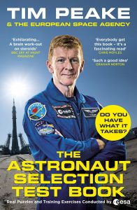 The Astronaut Selection Test by Tim Peake, signed copy present idea
