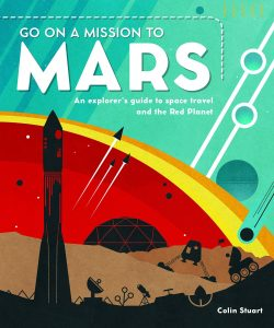 Go on a mission to Mars, a space book for children about astronauts