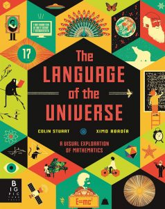 The Language of the Universe, a children's book about maths and numbers. Christmas present idea.