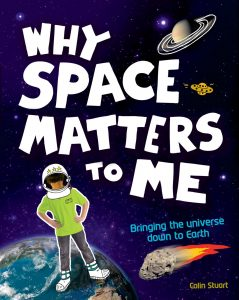 Why Space Matters to Me, children's books about astronomy